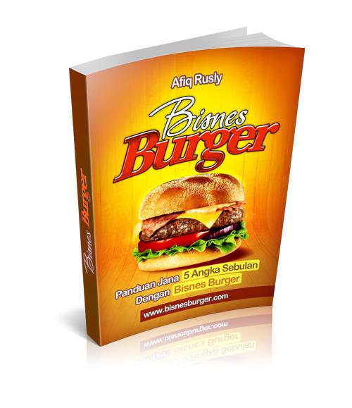 panduan bisnes burger, niaga burger, burger bakar, jual burger pasar malam, burger bakar, burger power